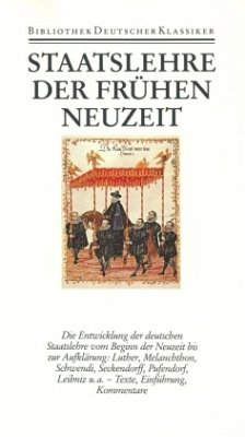 Staatslehre der frühen Neuzeit / Bibliothek der Geschichte und Politik Bd.16