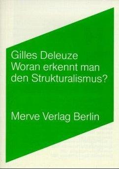 Woran erkennt man den Strukturalismus? - Deleuze, Gilles