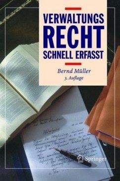 Verwaltungsrecht - Schnell erfasst - Müller, Bernd