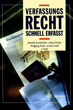 Verfassungsrecht - Schnell erfasst - Kornbichler, Hendrik / Polster, Julian / Tiede, Wolfgang / Urabl, Armin