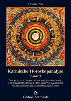 Karmische Horoskopanalyse II - Weiss, Jean Cl.