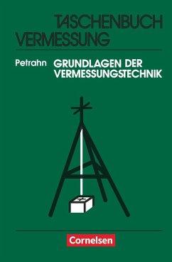 Taschenbuch Vermessung - Petrahn, Günter