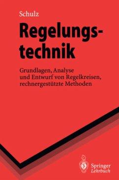 Regelungstechnik - Schulz, Gerd