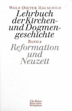Lehrbuch der Kirchen- und Dogmengeschichte 2 - Hauschild, Wolf-Dieter