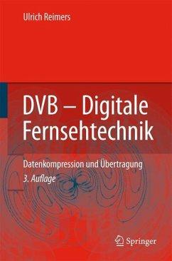 DVB - Digitale Fernsehtechnik - Reimers, Ulrich