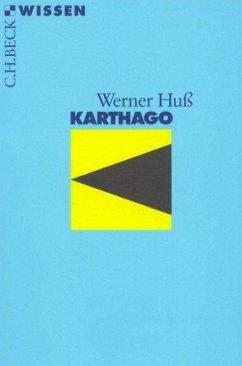 Karthago - Huß, Werner