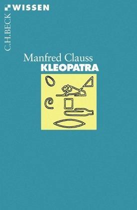 Kleopatra Von Manfred Clauss Taschenbuch