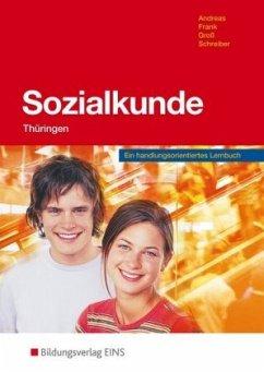Sozialkunde. Schülerband. Thüringen - Andreas, Heinz; Frank, Angelika; Groß, Hermann; Schreiber, Bernd