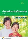 Arbeitsheft / Gemeinschaftskunde, Ausgabe Sachsen