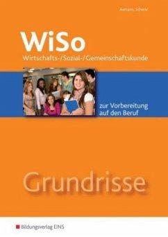 Grundrisse WiSo - Axmann, Alfons; Scherer, Manfred