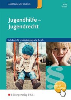 Jugendhilfe - Jugendrecht. Schülerband - Bohle, Arnold; Themel, Jobst D.