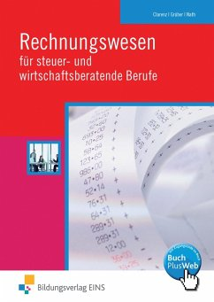 Rechnungswesen für steuer- und wirtschaftsberatende Berufe - Clarenz, Sandra; Grüber, Herbert; Nath, Günther E.