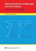 Elektrotechnische Schaltungen und ihre Funktion / Tabellenbücher / Formelsammlungen Elektroberufe