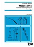 Metalltechnik, Installations- und Metallbautechnik, Technologie
