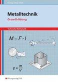 Metalltechnik Technische Mathematik. Grundbildung. Schülerband
