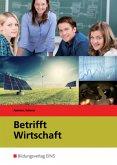 Lehrbuch / Betrifft Wirtschaft Bd.2