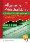 Allgemeine Wirtschaftslehre. Schülerband