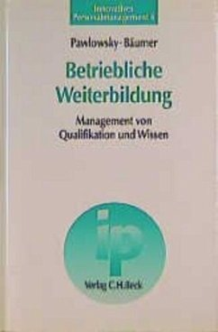Betriebliche Weiterbildung - Pawlowsky, Peter; Bäumer, Jens