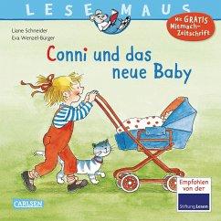 Conni und das neue Baby / Lesemaus Bd.51 - Schneider, Liane; Wenzel-Bürger, Eva