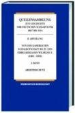 Von der Kaiserlichen Sozialbotschaft bis zu den Februarerlassen Wilhelms II. 1881-1890 / Quellensammlung zur Geschichte der deutschen Sozialpolitik 1867 bis 1914 Abt.2, Bd.2/1