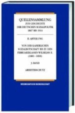 Die Sozialpolitik in den letzten Friedensjahren des Kaiserreiches 1905-1914 / Quellensammlung zur Geschichte der deutschen Sozialpolitik 1867 bis 1914 Abt.4, Bd.3/2