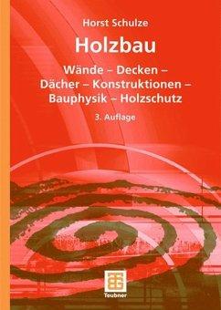 Holzbau - Schulze, Horst