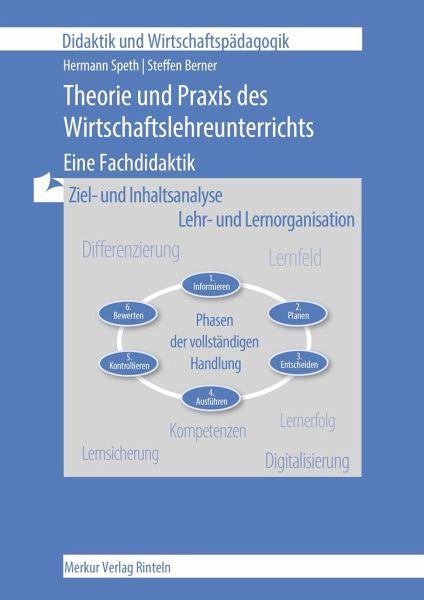 Theorie Und Praxis Des Wirtschaftslehre Unterrichts Von Hermann Speth Steffen Berner Schulbucher Portofrei Bei Bucher De