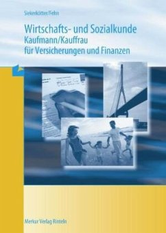 Wirtschafts- und Sozialkunde Versicherungskaufmann/-frau - Siekerkötter, Reiner; Fehn, Thomas