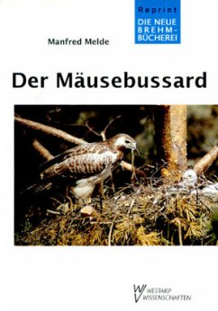Der Mäusebussard - Melde, Manfred