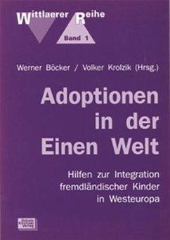 Adoptionen in der Einen Welt - Böcker, Werner / Krolzik, Volker (Hgg.)