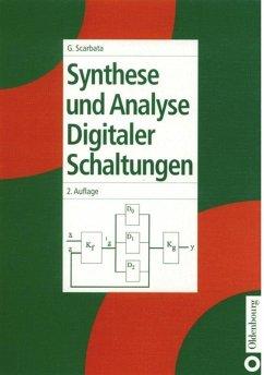Synthese und Analyse digitaler Schaltungen - Scarbata, Gerd