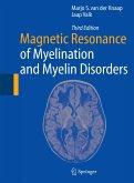 Magnetic Resonance of Myelination and Myelin Disorders