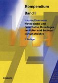 VWA-Kompendium 2. Methodische und quantitative Grundlagen der Volks- und Betriebswirtschaftslehre