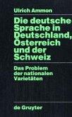Die deutsche Sprache in Deutschland, Österreich und der Schweiz