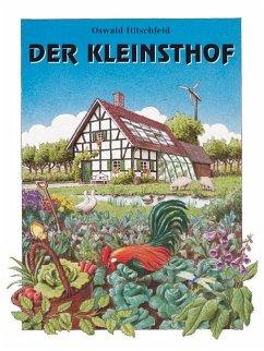 Der Kleinsthof - Hitschfeld, Oswald