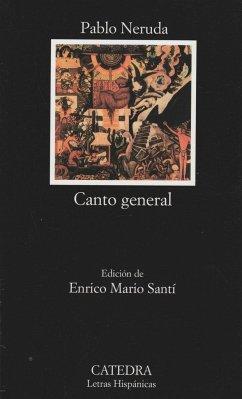 Canto general - Neruda, Pablo