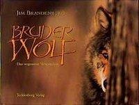 Bruder Wolf - Brandenburg, Jim