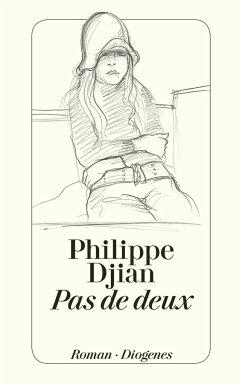 Pas de deux - Djian, Philippe
