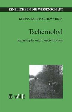 Tschernobyl - Koepp, Reinhold; Koepp-Schewyrina, Tatjana