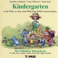 Kindergarten. Ein fröhliches Wörterbuch - Unbehend, Dorothea; Charrier, Viviane