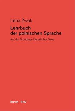 Lehrbuch der polnischen Sprache - Zwak, Irena