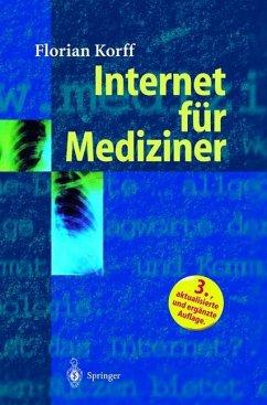 Internet für Mediziner - Korff, Florian