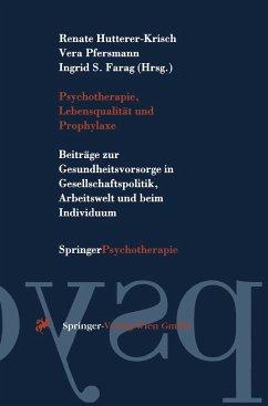 Psychotherapie, Lebensqualität und Prophylaxe - Hutterer-Krisch