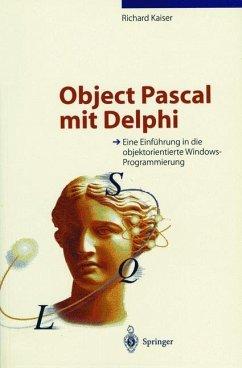 Object Pascal mit Delphi - Kaiser, Richard