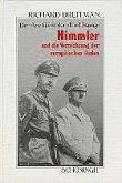 """Der Architekt der """"Endlösung"""": Himmler und die Vernichtung der europäischen Juden"""