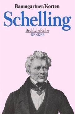 Friedrich Wilhelm Joseph Schelling - Baumgartner, Hans M.; Korten, Harald