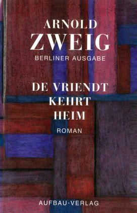 De Vriendt kehrt heim - Zweig, Arnold