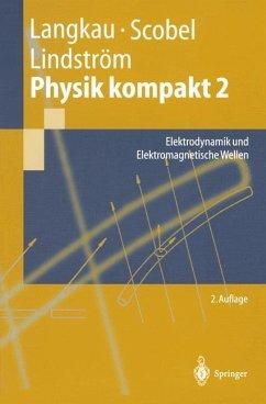 Physik kompakt 2 - Langkau, Rudolf; Scobel, Wolfgang; Lindström, Gunnar