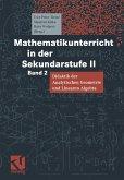 Mathematikunterricht in der Sekundarstufe 2. Bd. 2