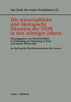 Die wirtschaftliche und ökologische Situation der DDR in den 80er Jahren